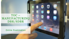 TOC Manufacturing Online Examination