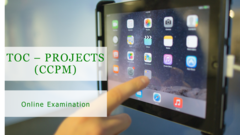 TOC Projects (CCPM) Online Examination