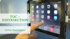 TOC Distribution Online Examination