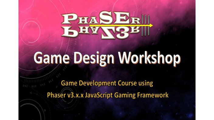 Phaser III Game Design Course Workshop