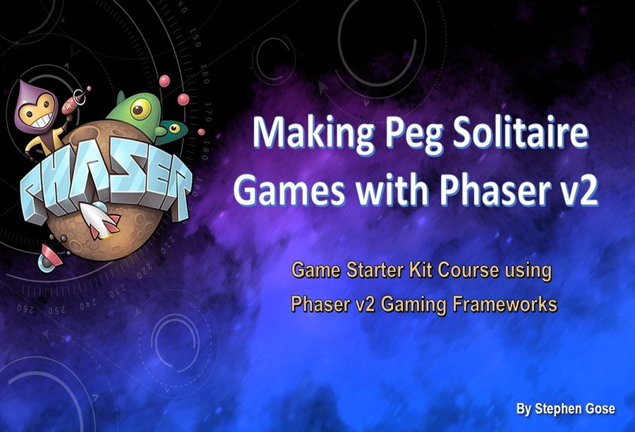 Making Peg Solitaire Browser Games with Phaser v2