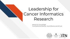 Leadership for Cancer Informatics Research
