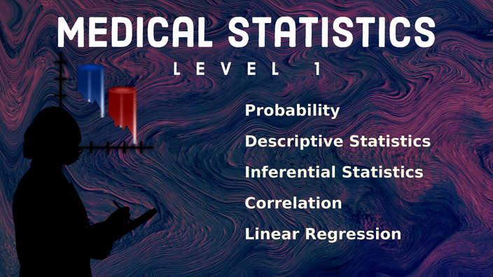 Medical Statistics - Level 1