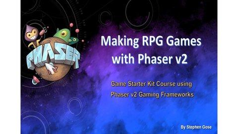 Making RPG Games with Phaser v2