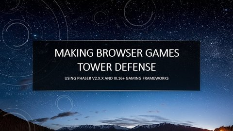 Making Browser Games Tower Defense