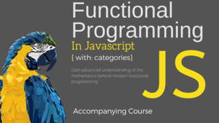 Functional Programming in Javascript with Categories